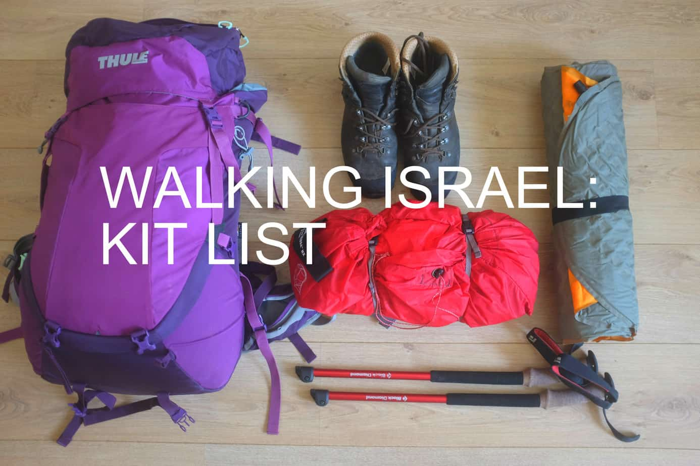 What to pack for the Israel National Trail